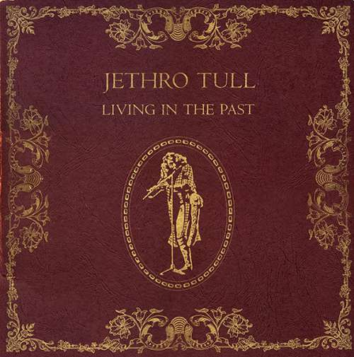 Jethro-Tull-Living-In-The-Past-2xLP-Album-C-Vinyl-Schallplatte-128185