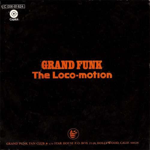 Grand-Funk-The-Loco-Motion-7-034-Single-Vinyl-Schallplatte-5610