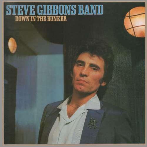 Steve Gibbons Band - Down In The Bunker (LP, Albu Vinyl Schallplatte - 60715
