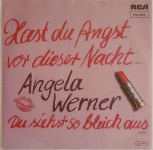 Angela-Werner-Hast-Du-Angst-Vor-Dieser-Nacht-D-7-034-Vinyl-Schallplatte-2253