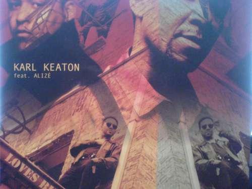 "Karl Keaton Feat. Alizé - Loves Burn 2000 (12"") Vinyl Schallplatte - 106181"