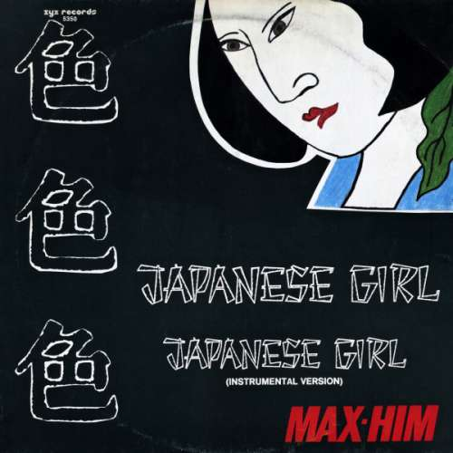 Max-Him-Japanese-Girl-12-034-Maxi-Vinyl-Schallplatte-81036
