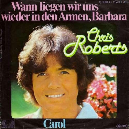 Chris Roberts - Wann Liegen Wir Uns Wieder In Den 7