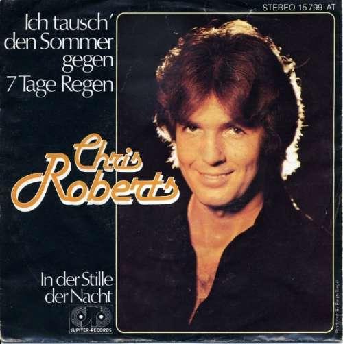 Chris-Roberts-Ich-Tausch-039-Den-Sommer-Gegen-7-Ta-7-034-Vinyl-Schallplatte-20927