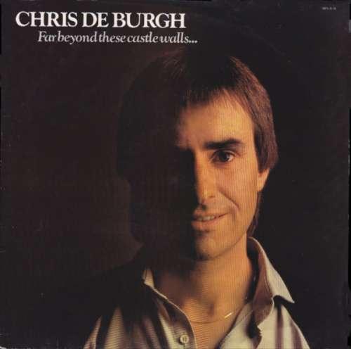 Chris de Burgh - Far Beyond These Castle Walls (L Vinyl Schallplatte - 94874