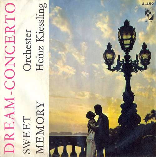 Orchester Heinz Kiessling* - Dream-Concerto (7