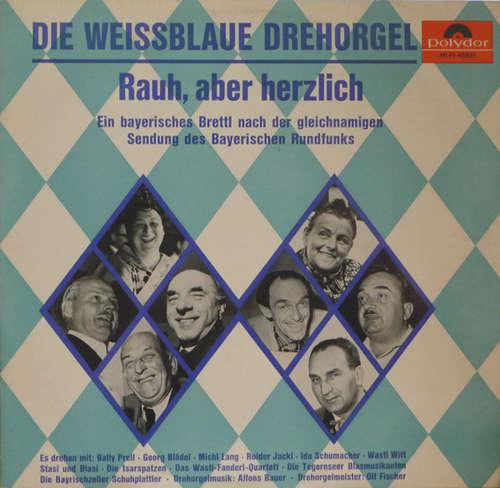 Various-Die-Weissblaue-Drehorgel-Rauh-Aber-Vinyl-Schallplatte-150175