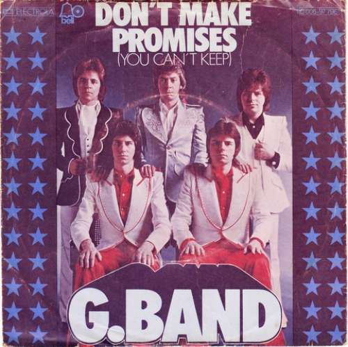 G-Band-Don-039-t-Make-Promises-You-Can-039-t-Keep-7-034-Vinyl-Schallplatte-20322