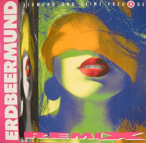 """Sigmund Und Seine Freu(n)de* - Erdbeermund (Remi 12"""" Vinyl Schallplatte - 108505"""