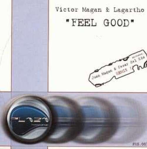 Victor Magan & Lagartho - Feel Good (12