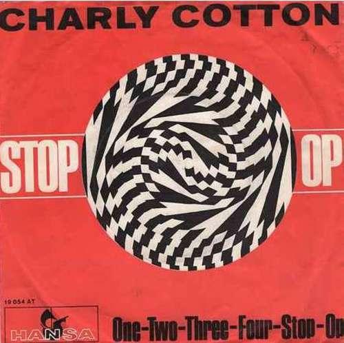 Charly-Cotton-Stop-Op-7-034-Single-Vinyl-Schallplatte-22455