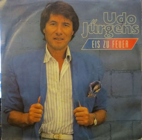 Udo-Juergens-Eis-Zu-Feuer-7-034-Single-Vinyl-Schallplatte-28930