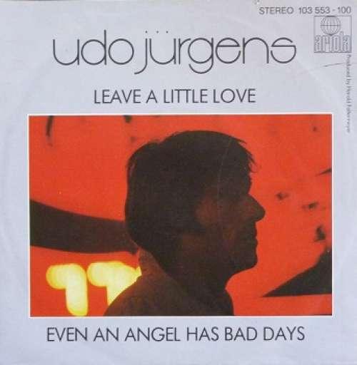Udo-Juergens-Leave-A-Little-Love-7-034-Single-Vinyl-Schallplatte-6363