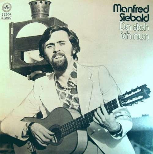 Manfred-Siebald-Da-Steh-Ich-Nun-LP-Album-Vinyl-Schallplatte-67508