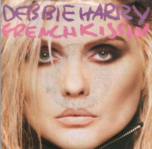 Debbie-Harry-French-Kissin-7-034-Single-Vinyl-Schallplatte-30407