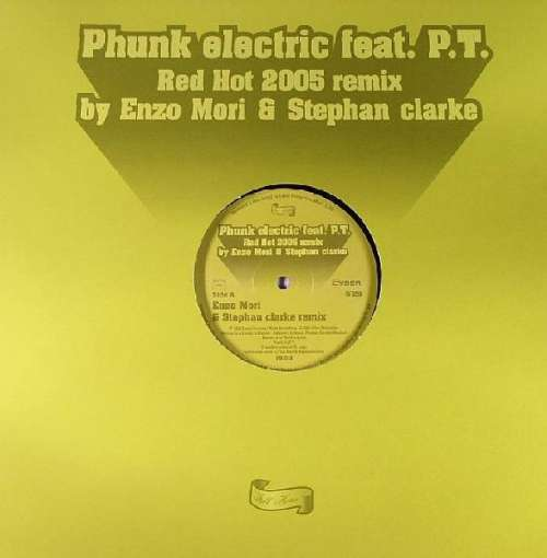 Phunk-Electric-Red-Hot-2005-Remix-12-034-Vinyl-Schallplatte-83721