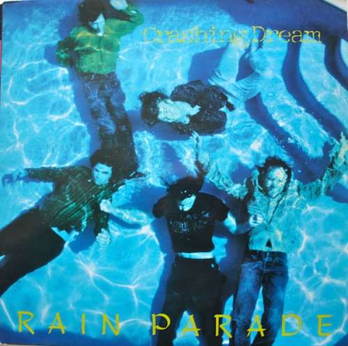 Rain-Parade-Crashing-Dream-LP-Album-Vinyl-Schallplatte-73821