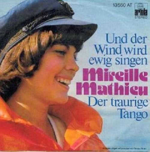 Mireille-Mathieu-Und-Der-Wind-Wird-Ewig-Singen-7-034-Vinyl-Schallplatte-1064