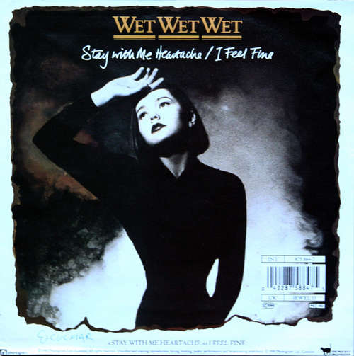 Wet-Wet-Wet-Stay-With-Me-Heartache-I-Feel-Fin-7-034-Vinyl-Schallplatte-30674