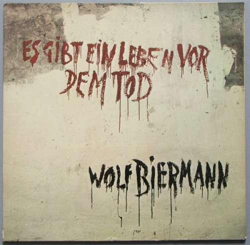 Wolf Biermann - Es Gibt Ein Leben Vor Dem Tod (L Vinyl Schallplatte - 135400