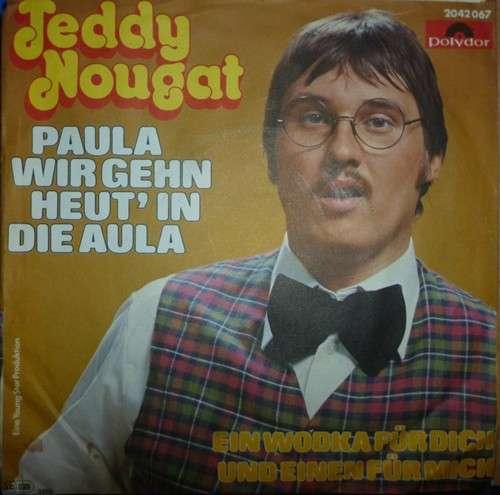 Teddy-Nougat-Paula-Wir-Gehn-Heut-039-In-Die-Aula-7-034-Vinyl-Schallplatte-23717