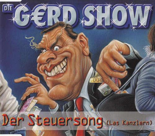 Die G€rd Show* - Der Steuersong (Las Kanzlern) (CD CD - 5815